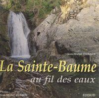 La Sainte-Baume au fil des ...