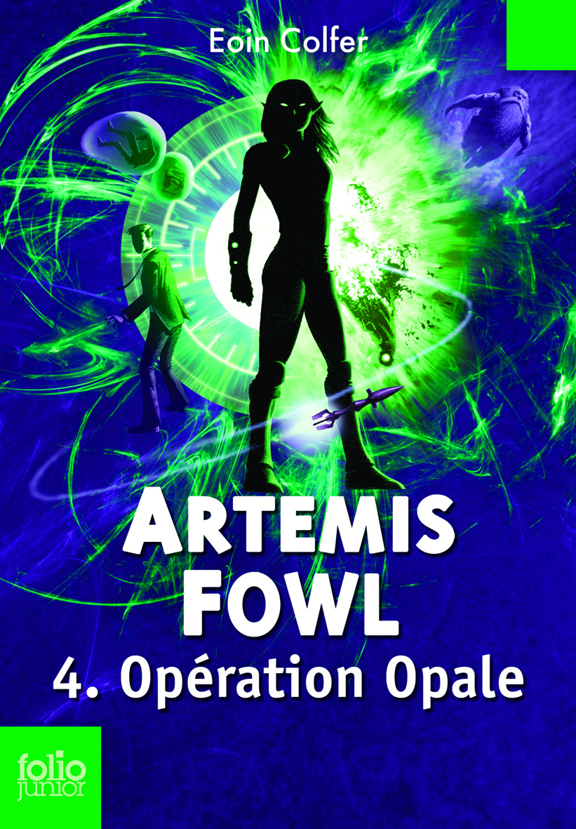 Artemis Fowl (Tome 4) - Opération Opale |