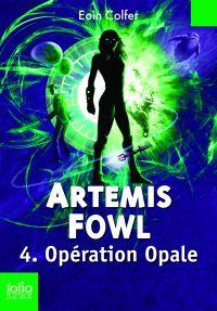Artemis Fowl (Tome 4) - Opération Opale | Ménard, Jean-François. Contributeur