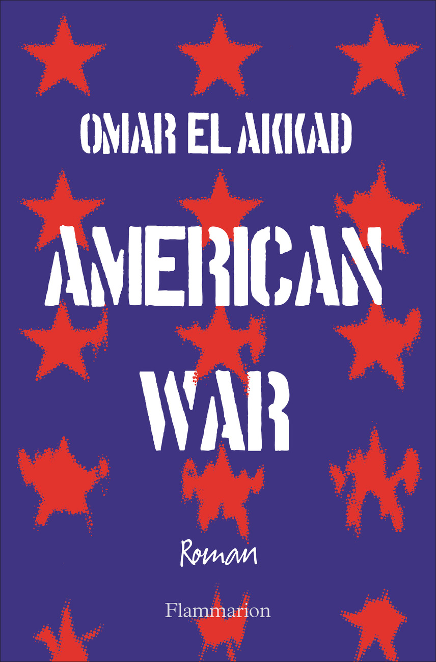 American War | El Akkad, Omar (1982-....). Auteur