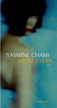 Médée chérie | Chami, Yasmine. Auteur