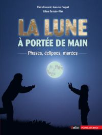 La Lune à portée de main. P...