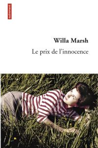 Le prix de l'innocence | Marsh, Willa (1945-....). Auteur