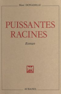 Puissantes racines