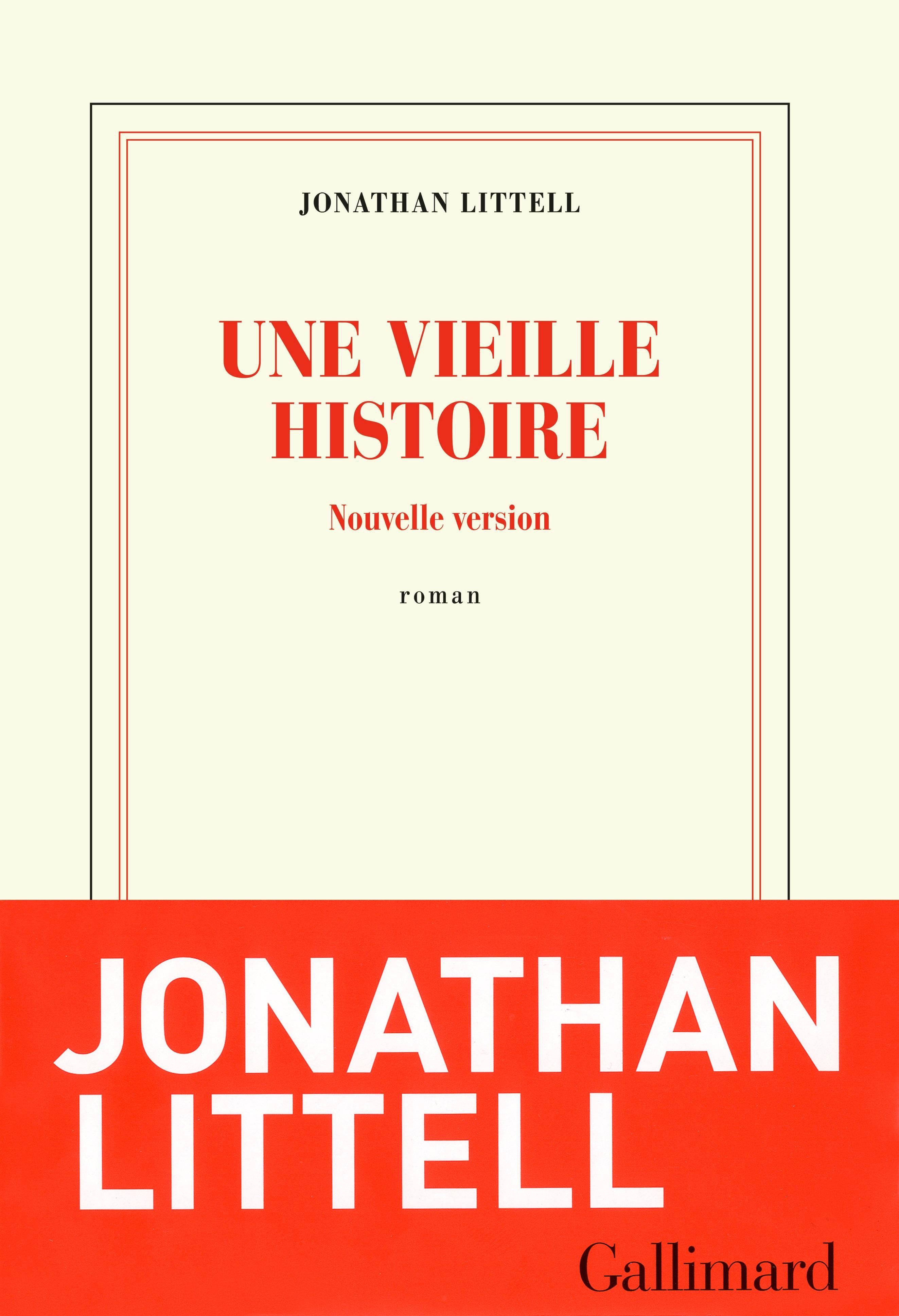 Une vieille histoire | Littell, Jonathan
