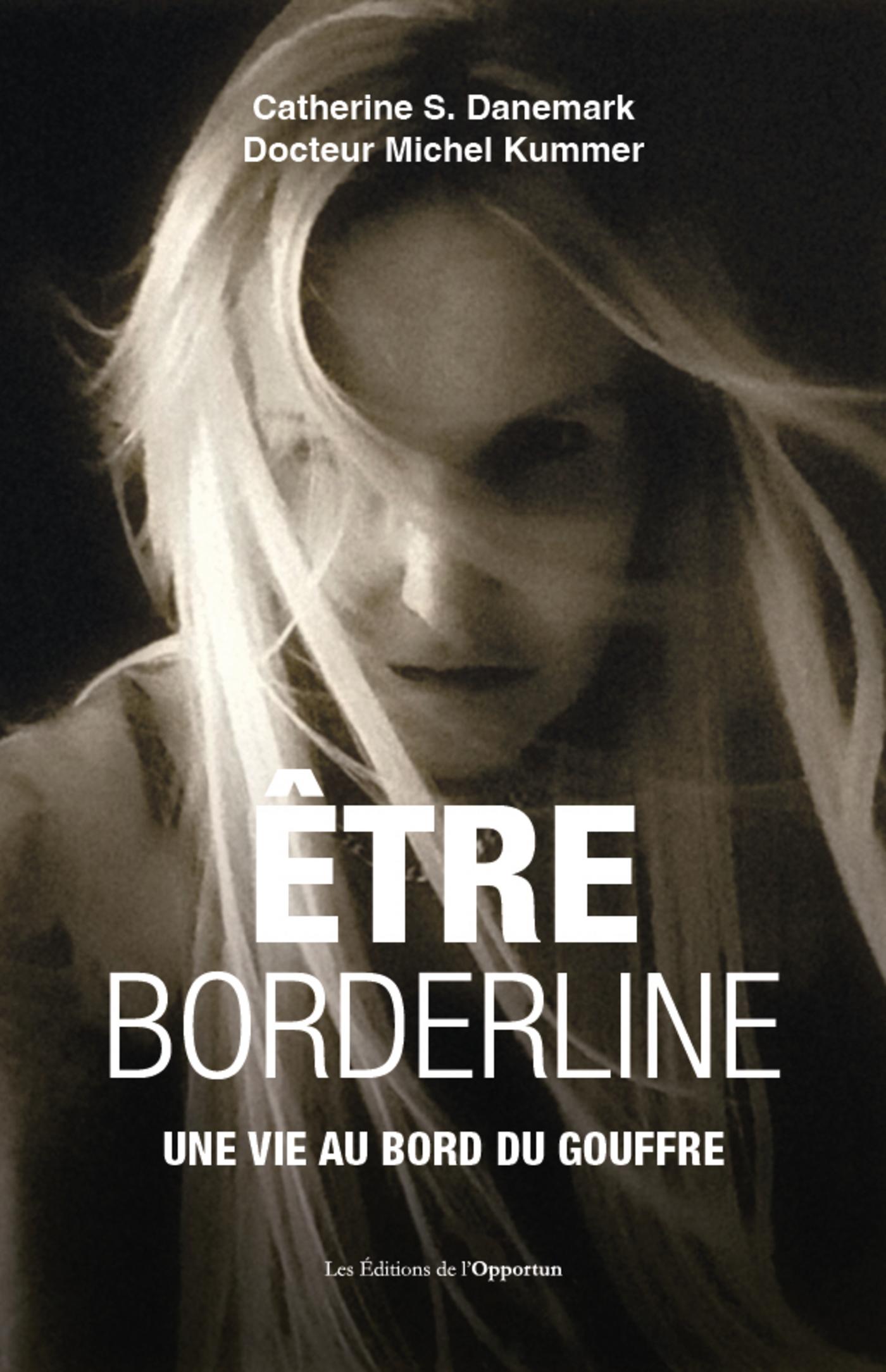 Etre borderline - Une vie a...