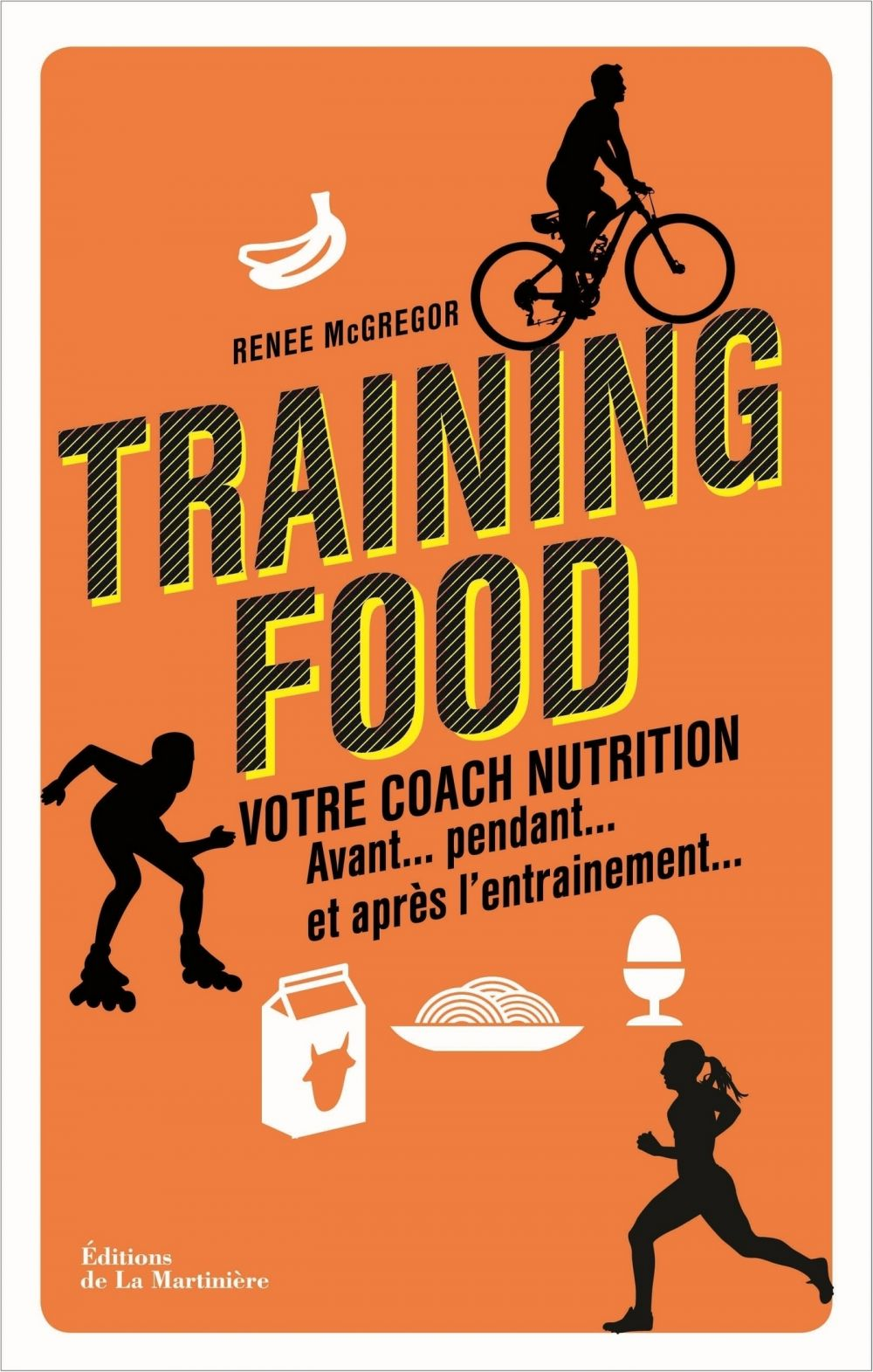 Training food. Votre coach nutrition avant, pendan |