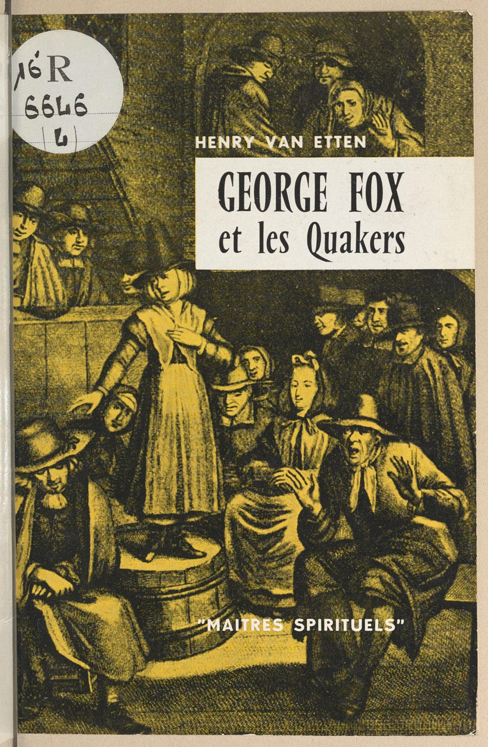 George Fox et les Quakers