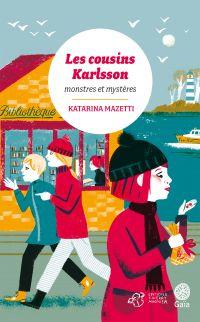 Les cousins Karlsson Tome 4 - Monstres et mystères |