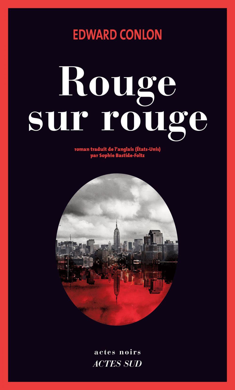 Rouge sur rouge | Conlon, Edward (1965-....). Auteur