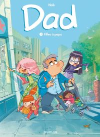 Dad - Tome 1 - Filles à papa | Nob, . Illustrateur