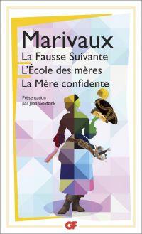 La Fausse Suivante . L'Ecol...