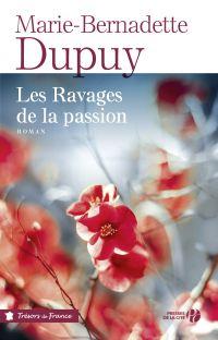 Les Ravages de la passion (Nouvelle édition)
