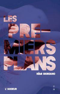 Les premiers plans | Giordano, Rémi