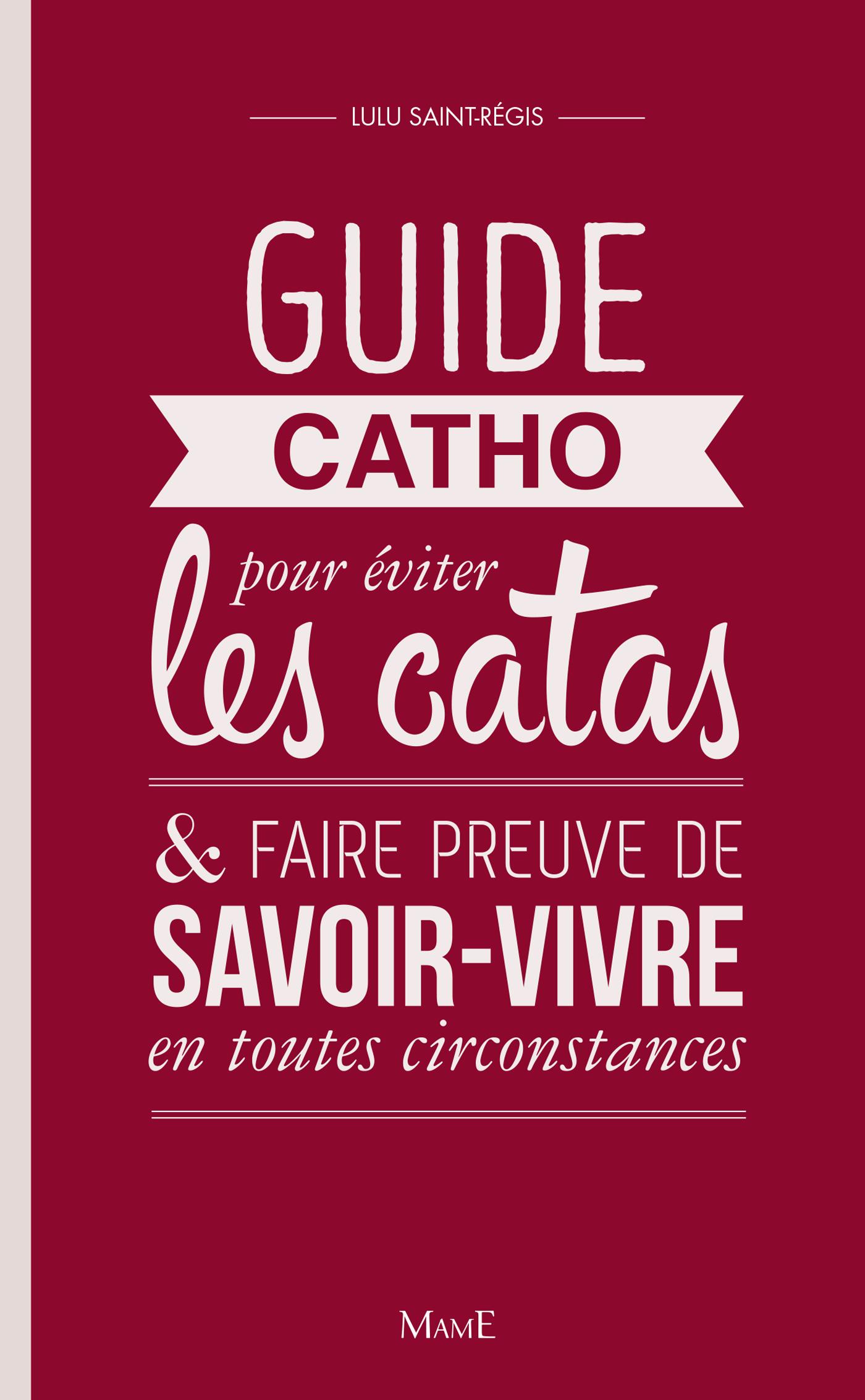 Guide Catho pour éviter les...
