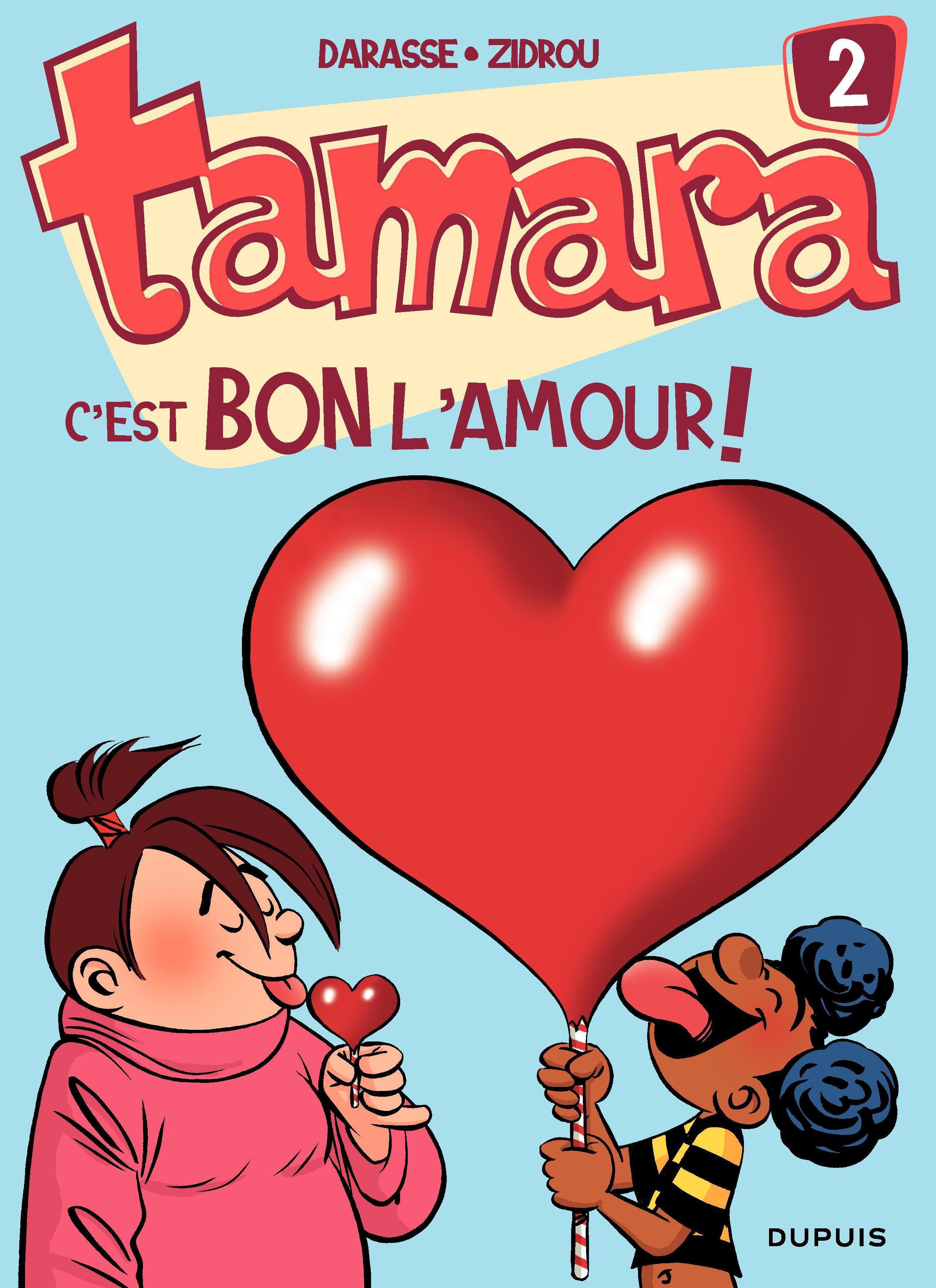 Tamara - tome 2 - C'est bon l'amour !