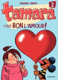 Tamara. Volume 2, C'est bon l'amour !