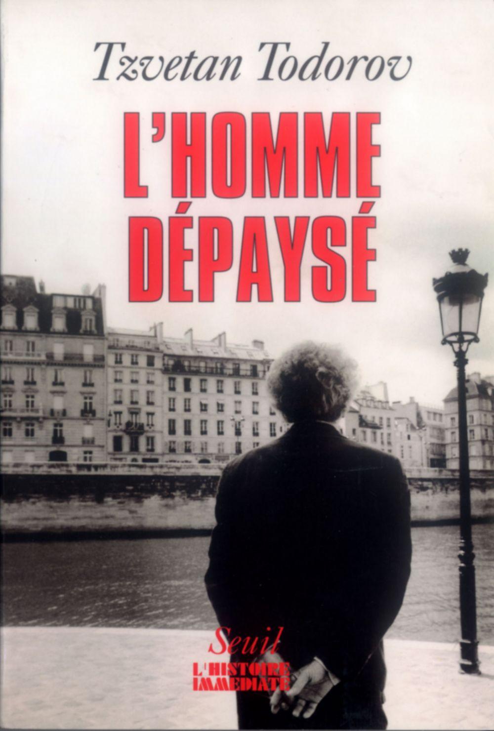 L'Homme dépaysé | Todorov, Tzvetan (1939-2017). Auteur