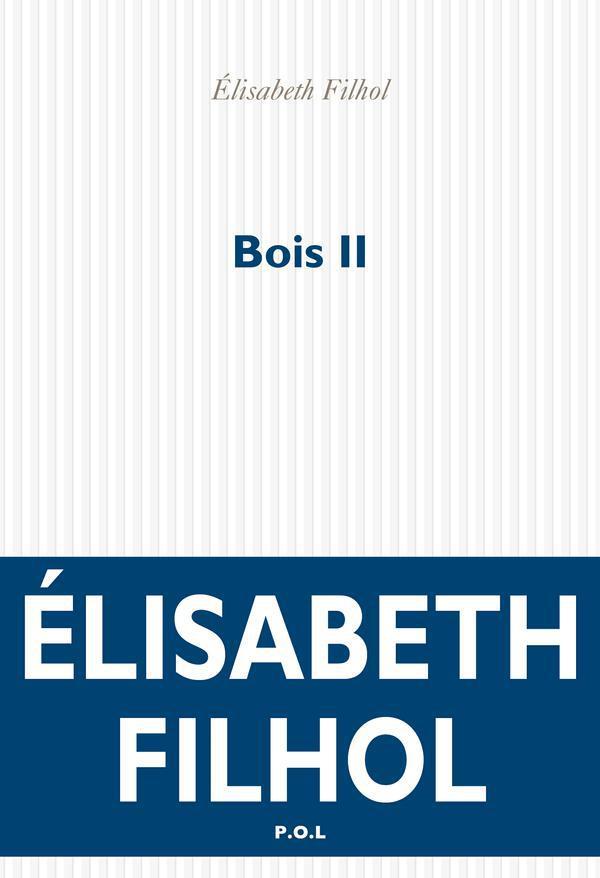 Bois II | Filhol, Élisabeth