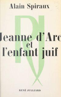 Jeanne d'Arc et l'enfant juif
