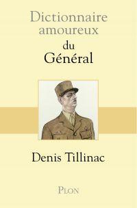 Image de couverture (Dictionnaire amoureux du Général)
