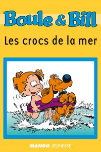 Boule et Bill - Les crocs d...