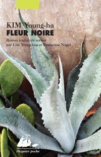 Fleur noire | Kim, Young-Ha (1968-....). Auteur