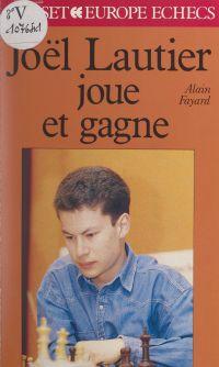 Joël Lautier joue et gagne