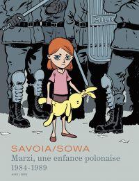 Marzi intégrale - tome 1 - Marzi, une enfance polonaise (1984-1989) | Sowa, Marzena (1979-....). Auteur