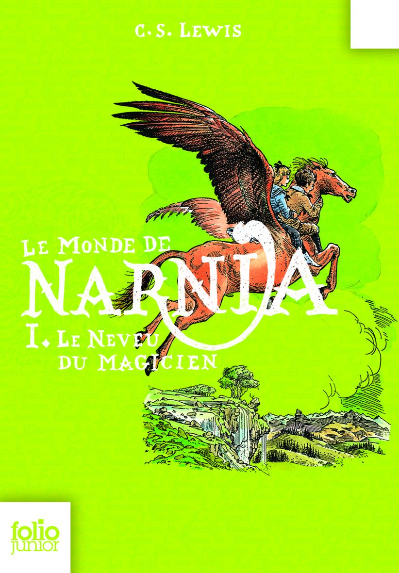 Le Monde de Narnia (Tome 1) - Le neveu du magicien