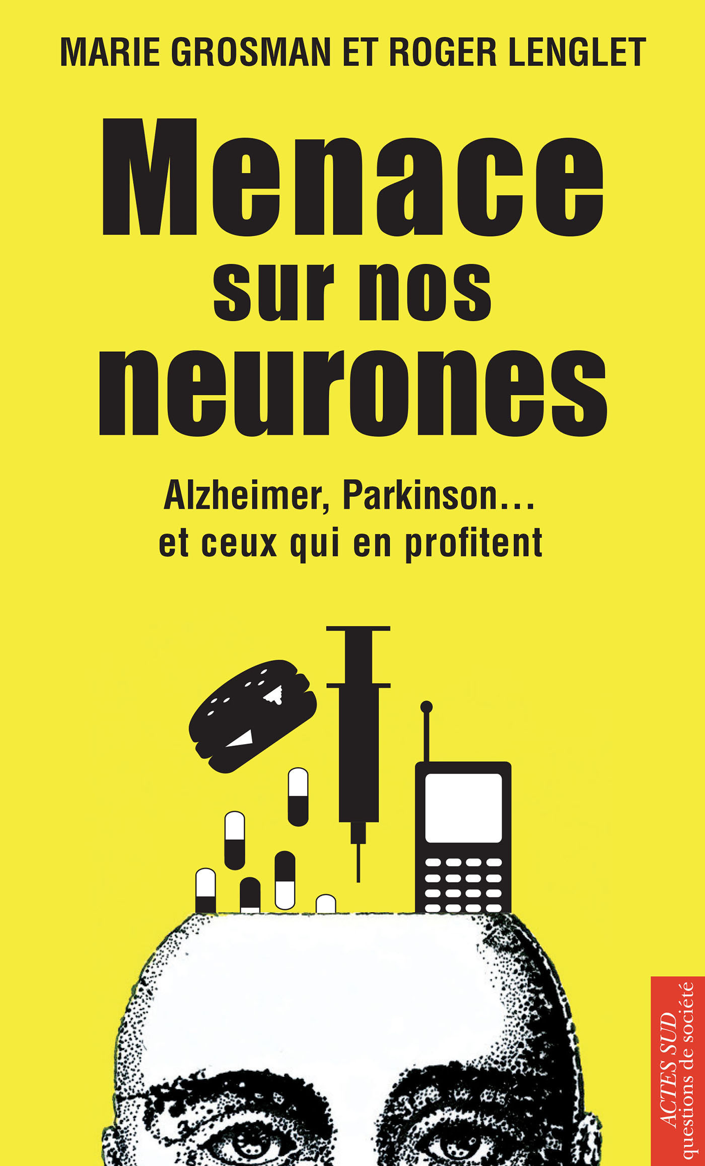 Menace sur nos neurones