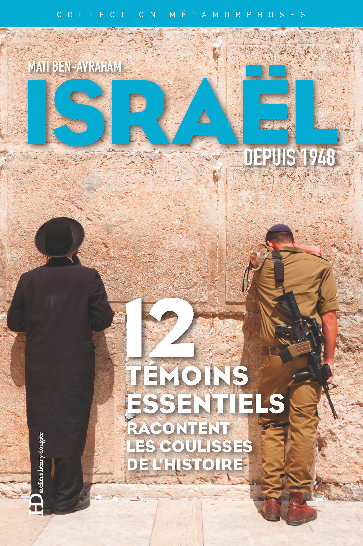 Métamorphoses d'Israël depu...