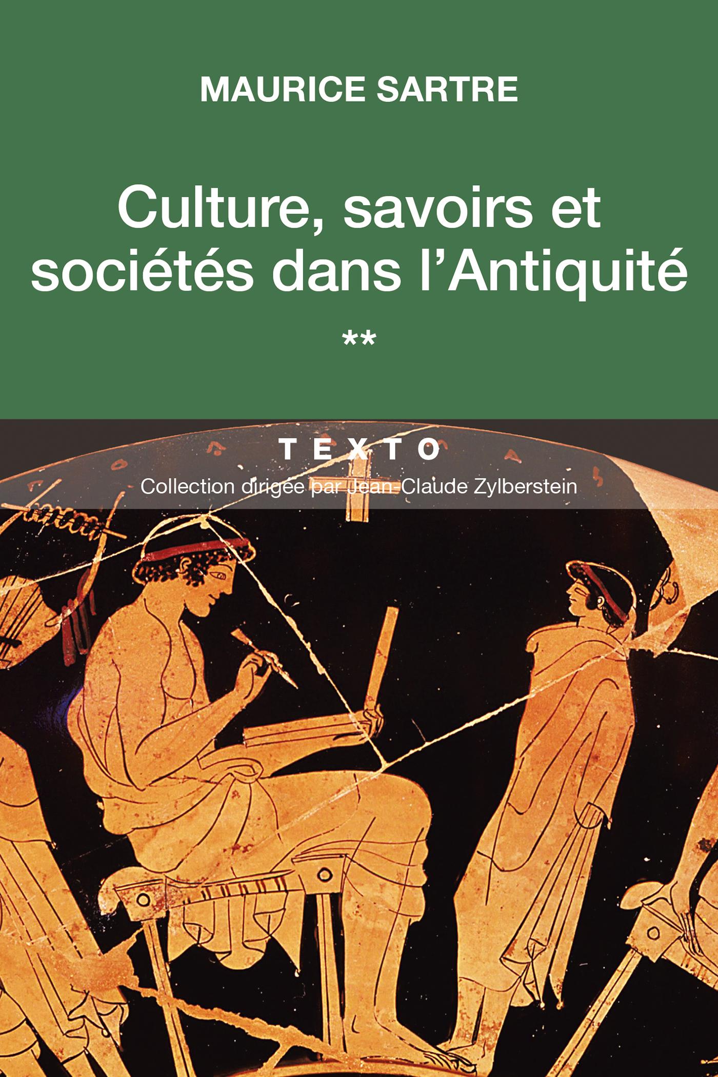 Culture, savoirs et sociétés dans l'Antiquité | Sartre, Maurice