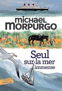 Seul sur la mer immense | Morpurgo, Michael. Auteur