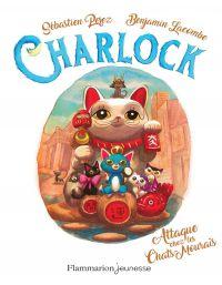 Charlock (Tome 4) - Attaque...