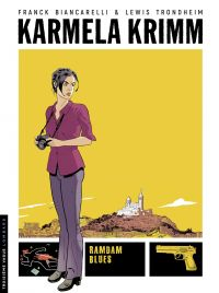 Image de couverture (Karmela Krimm. Volume 1, Ramdam blues)