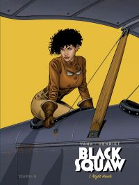 Black Squaw - Tome 1 - Nigh...