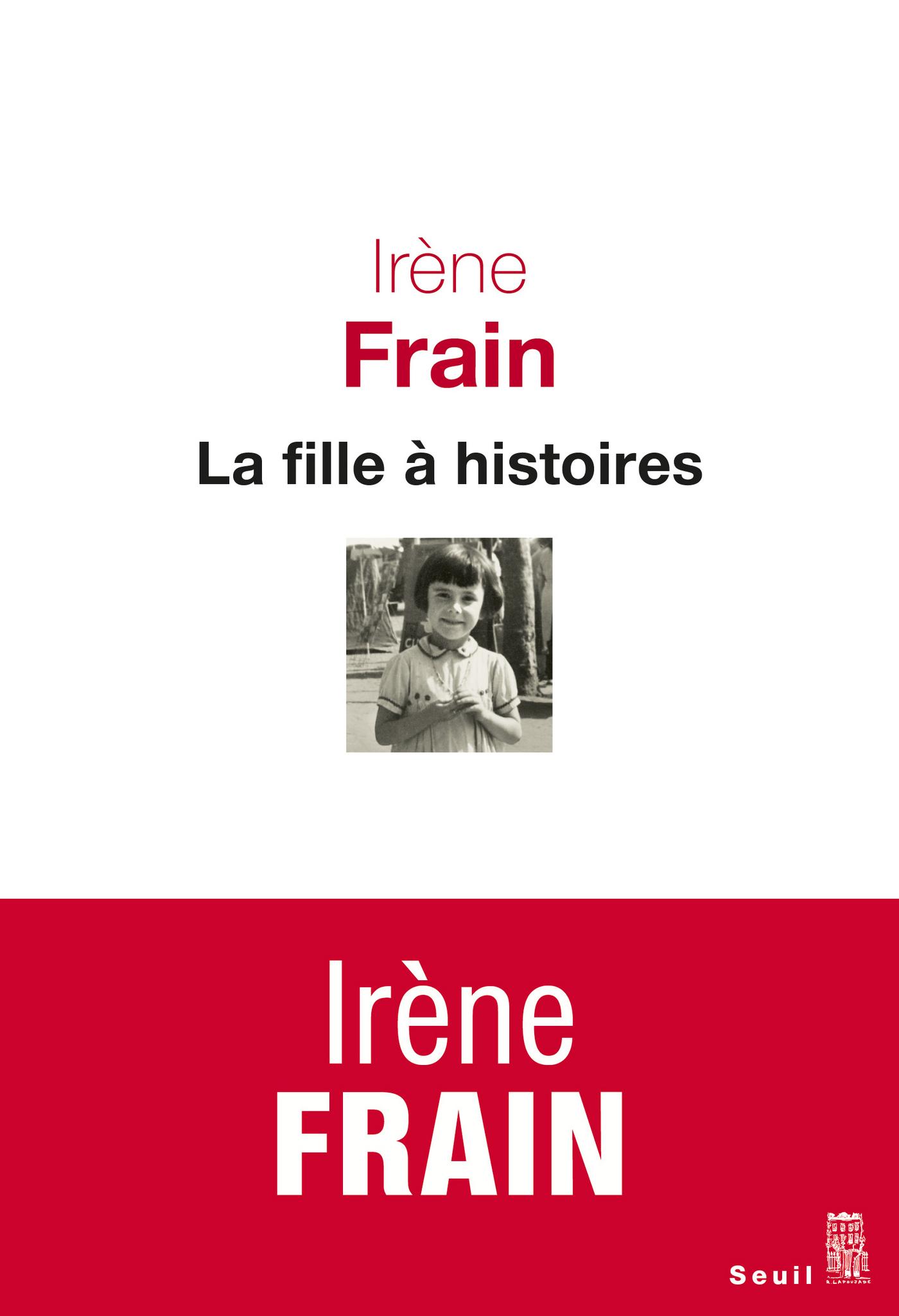 La fille à histoires   Frain, Irène