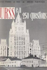 L'U.R.S.S. en 250 questions