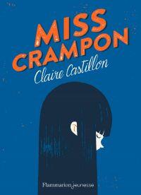 Miss Crampon | Castillon, Claire. Auteur
