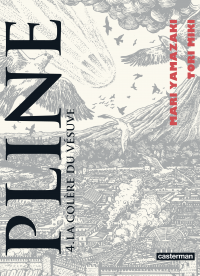 Pline (Tome 4) - La colère du Vésuve | Yamazaki, Mari. Auteur