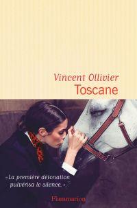 Toscane | Ollivier, Vincent. Auteur