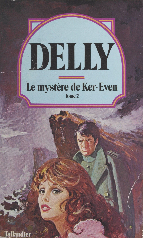 Le mystère de Ker-Even (2)