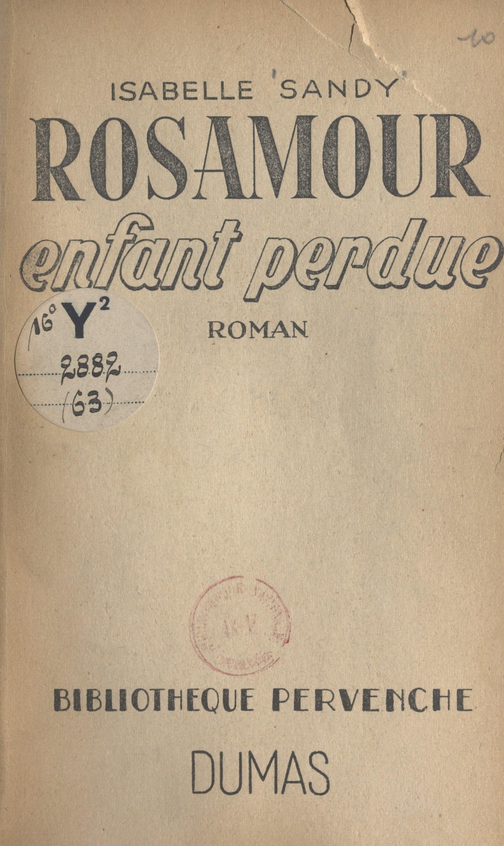 Rosamour, enfant perdue