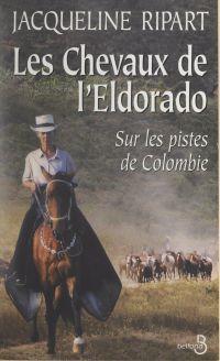 Les chevaux de l'Eldorado