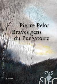 Braves gens du purgatoire | Pelot, Pierre. Auteur