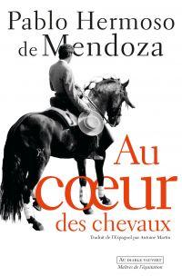 Au cœur des chevaux