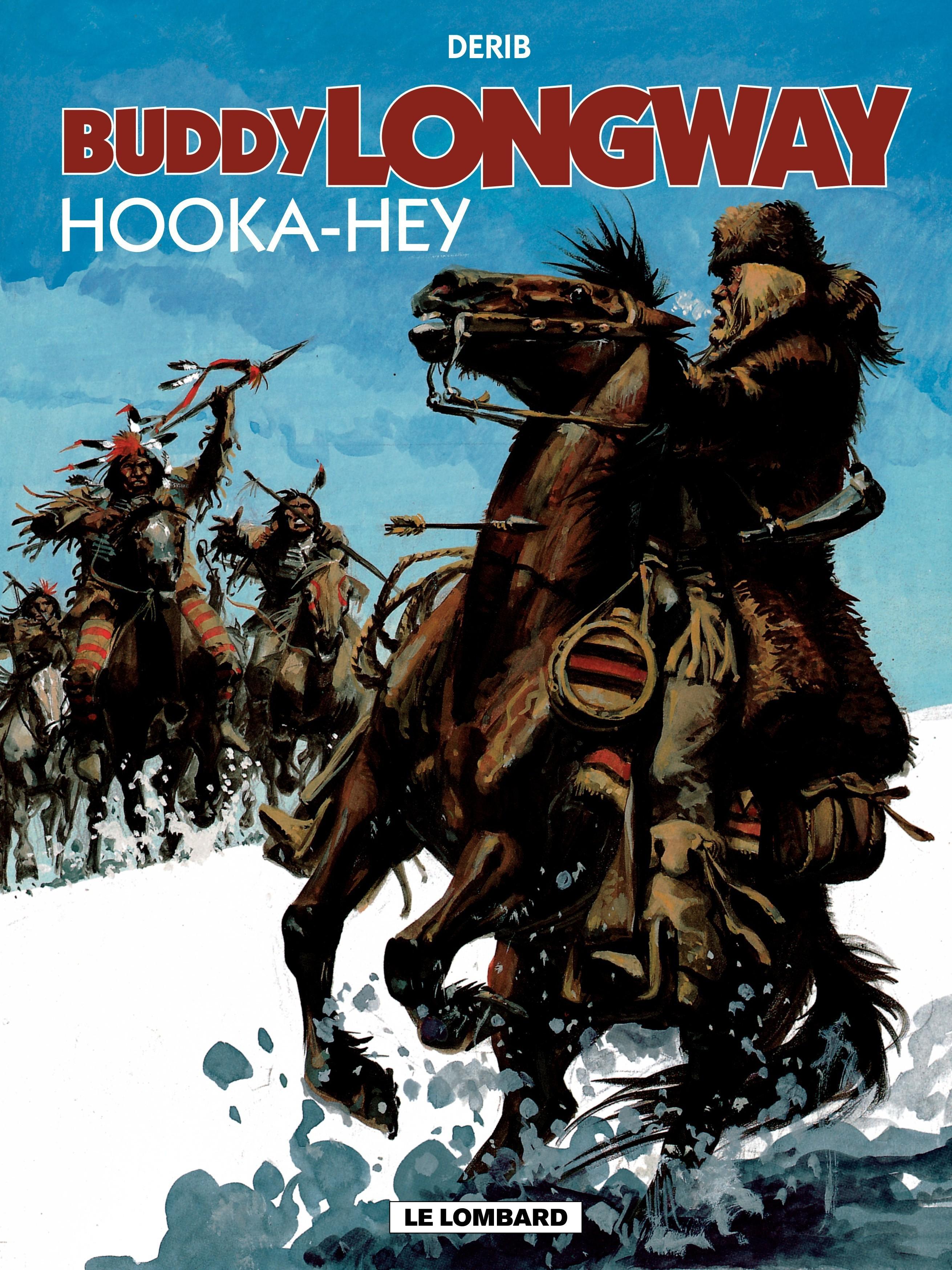 Vignette du livre Buddy Longway T.15 : Hooka-Hey