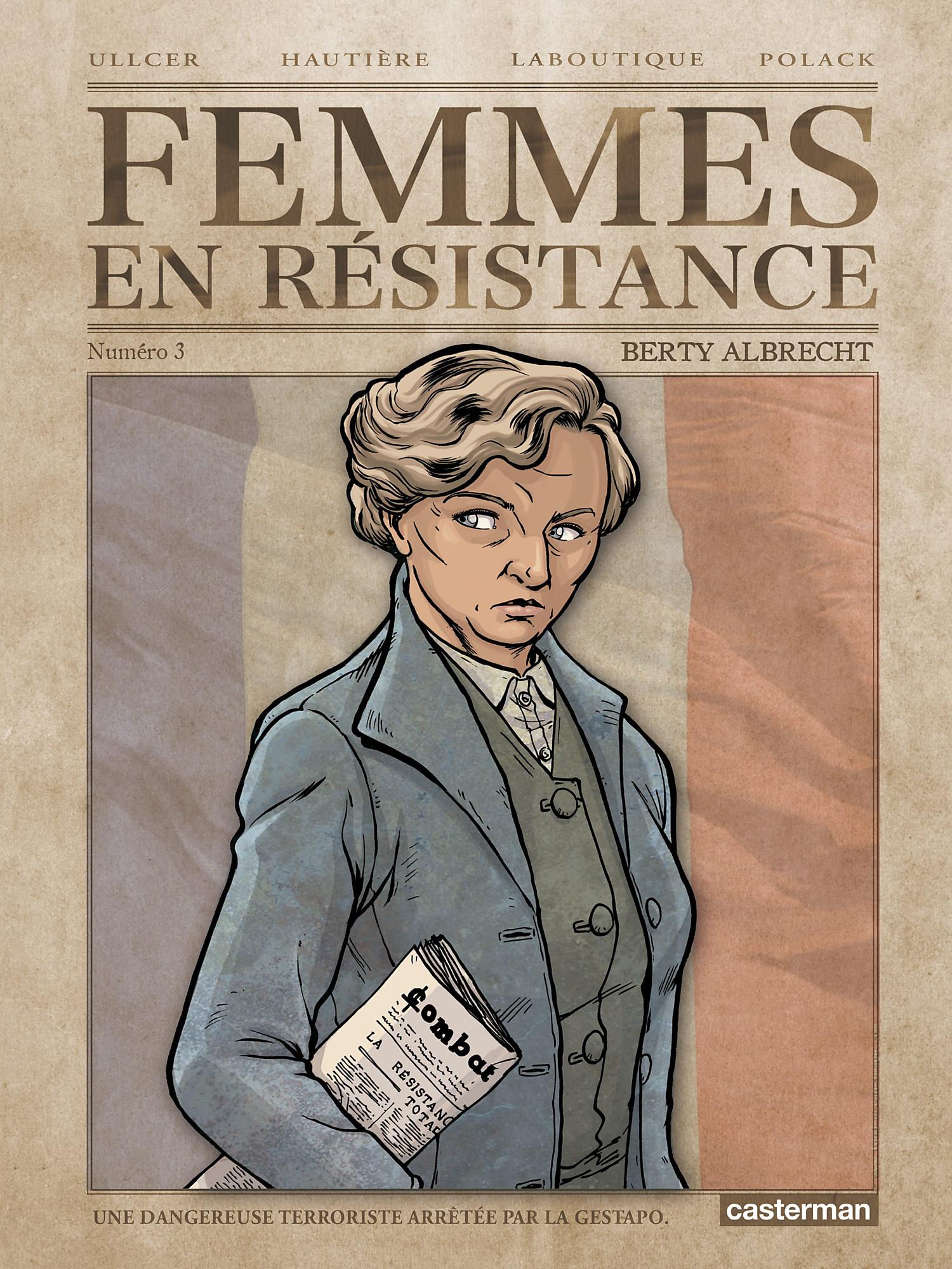 Femmes en résistance (Tome 3) - Berty Albrecht