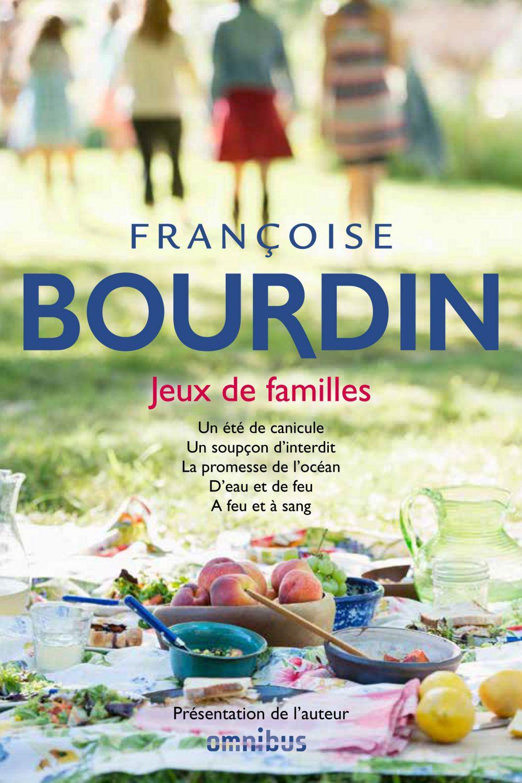 Jeux de familles   BOURDIN, Françoise. Auteur